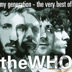 THE WHO - MY GENERATION - THE VERY BEST OF THE WHO CD